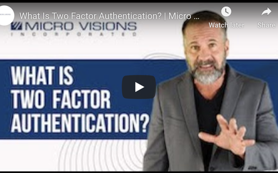 What Is Two-Factor Authentication and Why Is It Important?